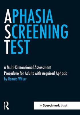 Aphasia Screening Test (AST): A Multi-Dimensional Assessment Procedure for Adults with Acquired Aphasia