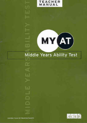 MYAT Middle Years Ability Tests: Teacher Manual