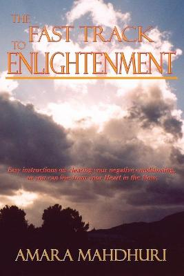 The Fast Track to Enlightenment