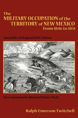 The Military Occupation of New Mexico