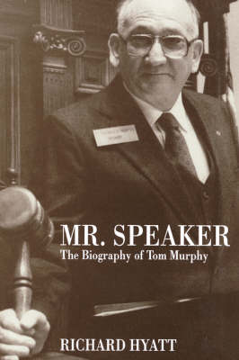 Mr Speaker: The Bio of Tom Murphy