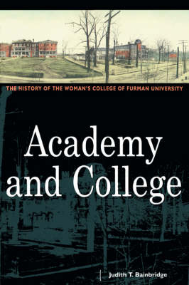 Academy and College: The History
