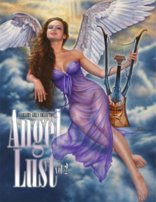 Angel Lust: A Gallery Girls Collection: v. 2