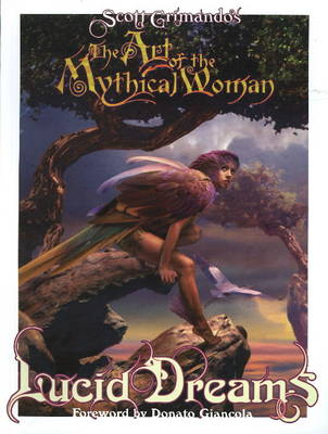 Art of the Mythical Woman: Lucid Dreams