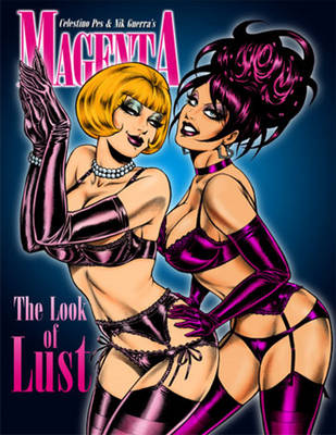 Magenta: The Look of Lust: No. 3