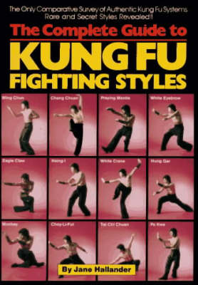 Complete Guide to Kung Fu Fighting Styles