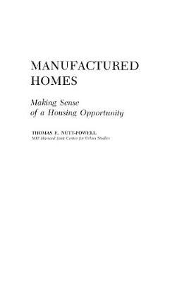 Manufactured Homes: Making Sense of a Housing Opportunity