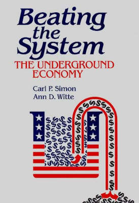 Beating the System: The Underground Economy
