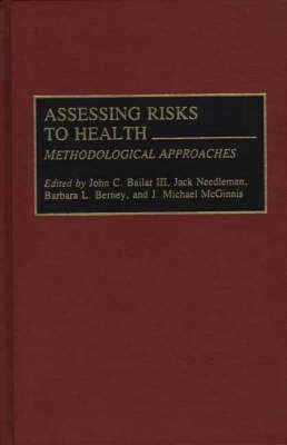 Assessing Risks to Health: Methodologic Approaches