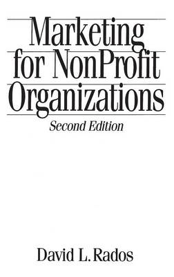 Marketing for Nonprofit Organizations, 2nd Edition