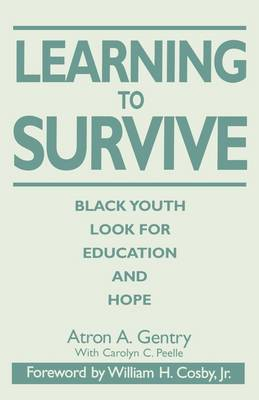 Learning to Survive: Black Youth Look for Education and Hope