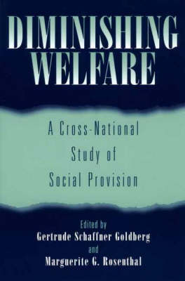 Diminishing Welfare: A Cross-National Study of Social Provision