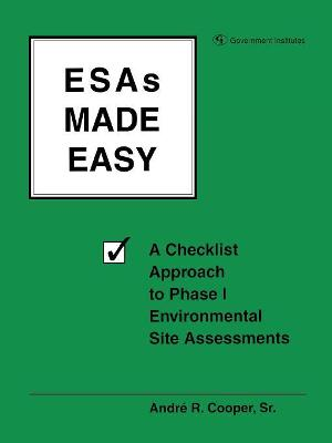 ESAs Made Easy: A Checklist Approach to Phase I Environmental Site Assessments