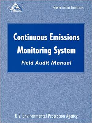 Continuous Emissions Monitoring Systems (CEMS) Field Audit Manual
