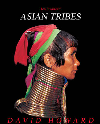 Ten Southeast Asian Tribes from Five Countries