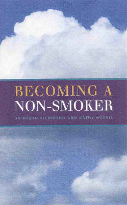 Becoming a Non-smoker: Giving Up for Good
