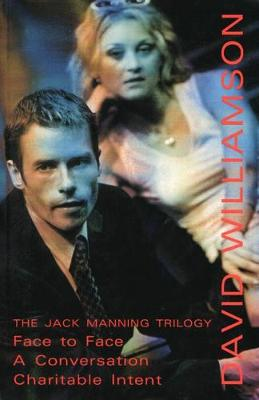 Jack Manning Trilogy: Face to Face/A Conversation/ Charitable Intent
