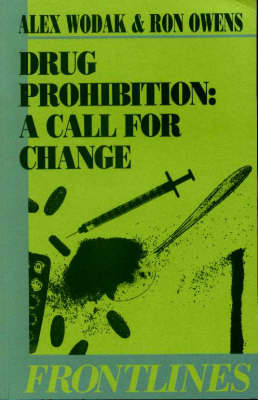 Drug Prohibition: A Call for Change