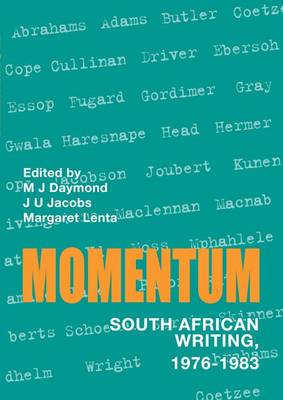 Momentum: On Recent South African Writing