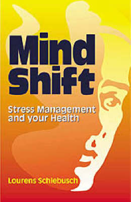 Mind Shift: Stress Management and Your Health