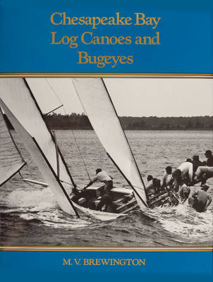 Chesapeake Bay Log Canoes & Bugeyes