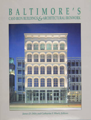 Baltimore's Cast-Iron Buildings & Architectural Ironwork