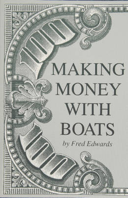 Making Money with Boats