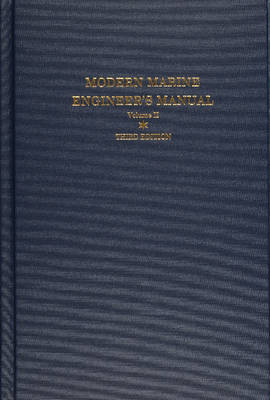Modern Marine Engineer's Manual: Volume II