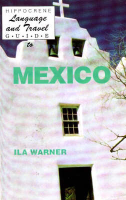 Language and Travel Guide to Mexico