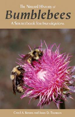 Natural History of Bumblebees: A Sourcebook for Investigations