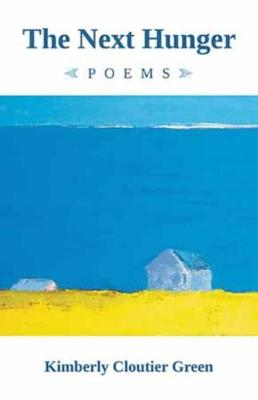 The Next Hunger: Poems