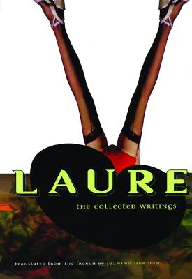 Laure: The Collected Writings