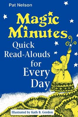 Magic Minutes: Quick Read-Alouds for Every Day