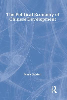 The Political Economy of Chinese Development
