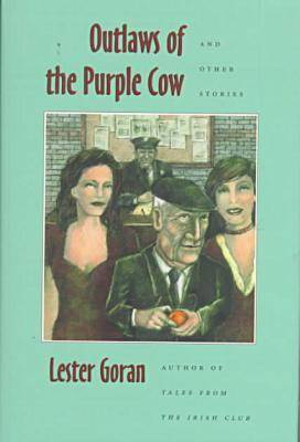 Outlaws of the Purple Cow and Other Stories