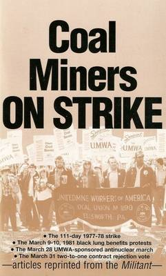 Coal Miners on Strike