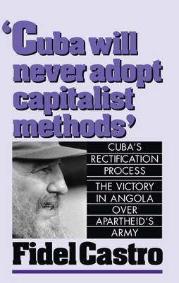 Cuba Will Never Adopt Capitalist Methods