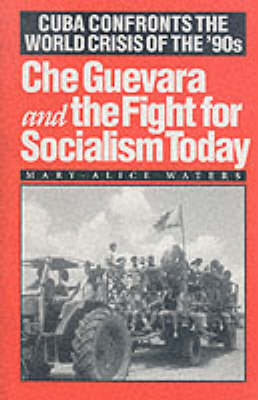 Che Guevara and the Fight for Socialism Today