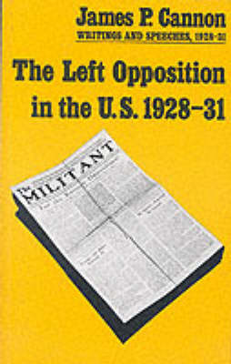 Left Opposition in the US 1928-31