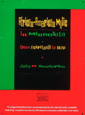 African-American Music in Minnesota from Spirituals to Rap