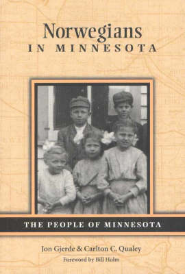 Norwegians in Minnesota: The People of Minnesota