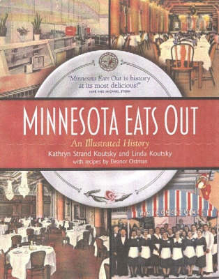 Minnesota Eats out: An Illustrated History