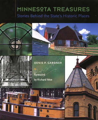 Minnesota Treasures: Stories Behind the State's Historical Places