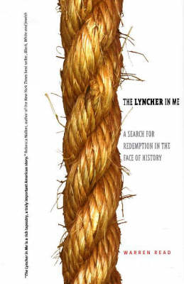 Lyncher in Me: A Search for Redemption in the Face of History