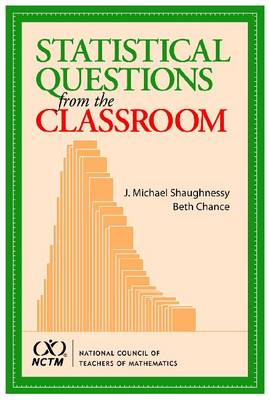 Statistical Questions from the Classroom
