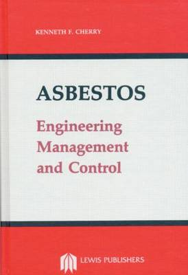 Asbestos: Engineering Management and Control