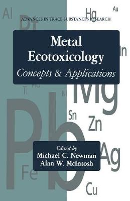 Metal Ecotoxicology: Concepts and Applications
