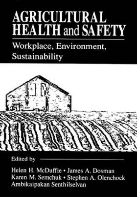 Agricultural Health and Safety Workplace, Environment, Sustainability
