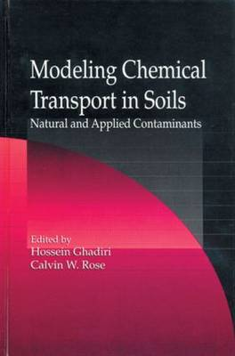 Modeling Chemical Transport in Soils: Natural and Applied Contaminants