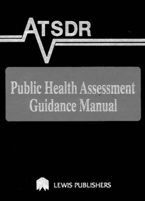 ATSDR Public Health Assessment Guidance Manual